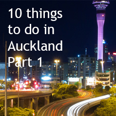 10-things-to-do-in-Auckland-part1
